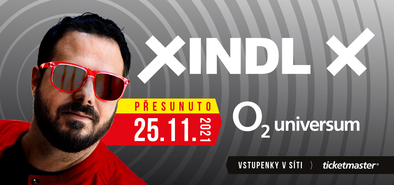 The concert of Xindl X moves to a new date of 25 November 2021 at the O2 universum