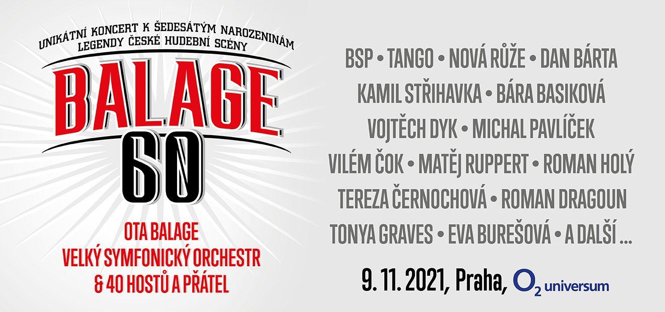 Unikátní koncert k šedesátým narozeninám Oty Balage se uskuteční 9.11.2021 v pražském O2 universu